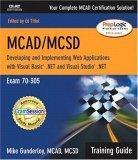 MCAD/MCSD Training Guide (70-305)