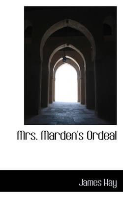 Mrs. Marden's Ordeal