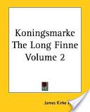 Koningsmarke the Lon...