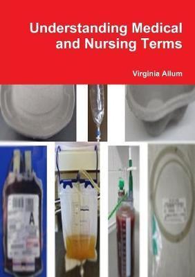 Understanding Medical and Nursing Terms