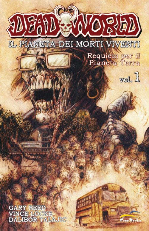 Deadworld - Vol. 1 - Requiem per il pianeta Terra