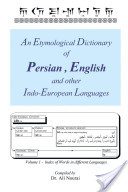 An Etymological Dictionary of Persian , English and Other Indo-European Languages Vol 2