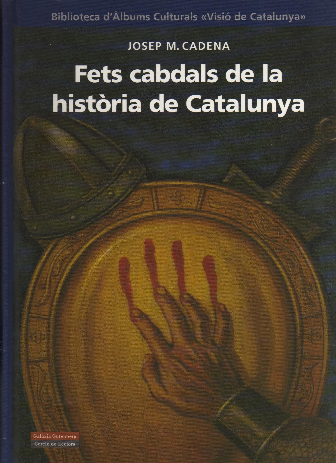 Fets cabdals de la història de Catalunya