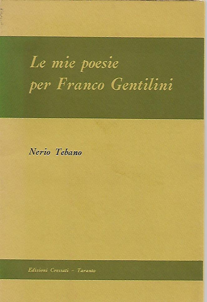 Le mie poesie per Franco Gentilini