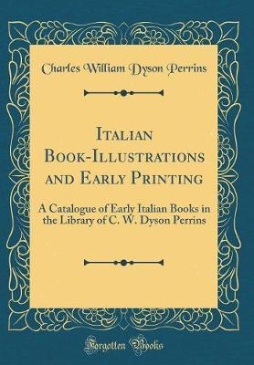 Italian Book-Illustrations and Early Printing