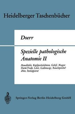 Spezielle Pathologische Anatomie II