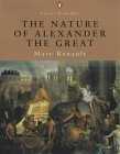 The Nature of Alexander the Great
