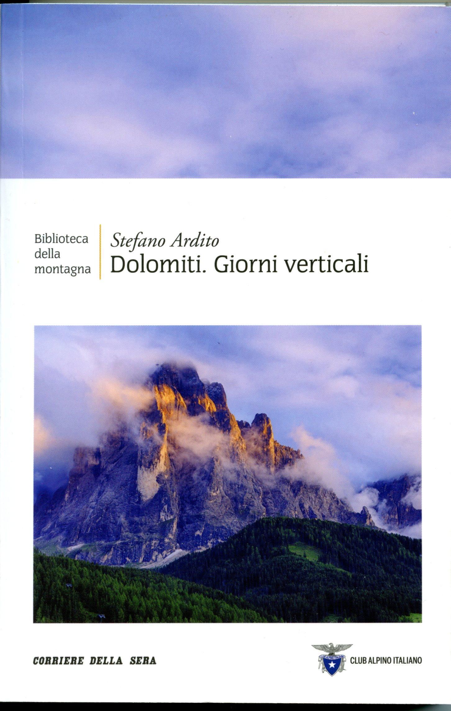 Dolomiti. Giorni verticali
