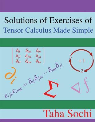 Solutions of Exercises of Tensor Calculus Made Simple