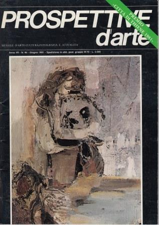 Prospettive d'arte - Anno VII - n. 46, giugno 1981