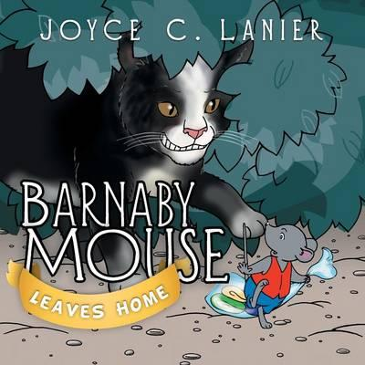 Barnaby Mouse Leaves Home