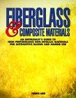Fiberglass & Composite Materials