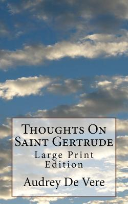 Thoughts on Saint Gertrude
