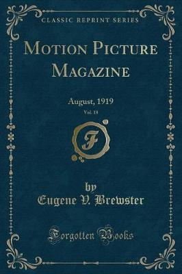MOTION PICT MAGAZINE VOL 18
