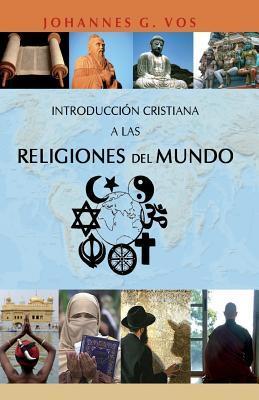 Introducción cristiana a las religiones del mundo