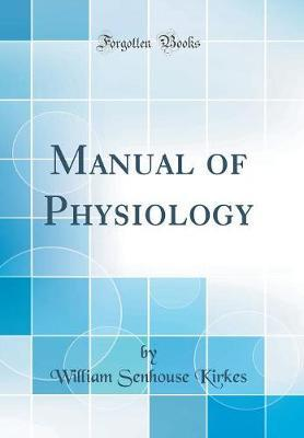 Manual of Physiology...