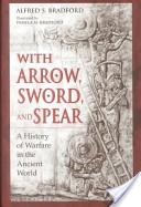 With Arrow, Sword and Spear