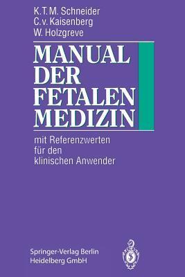 Manual Der Fetalen Medizin