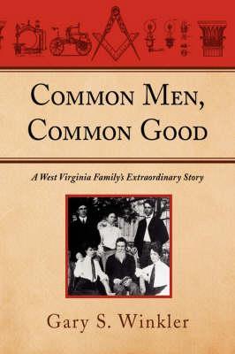 Common Men, Common Good