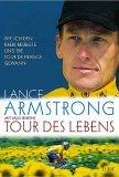 Tour des Lebens. Wie ich den Krebs besiegte und die Tour de France gewann.