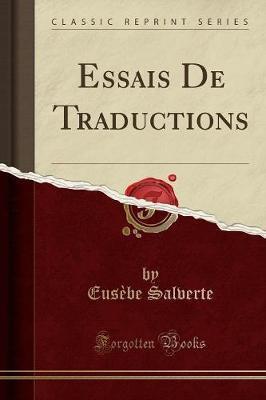 Essais De Traductions (Classic Reprint)