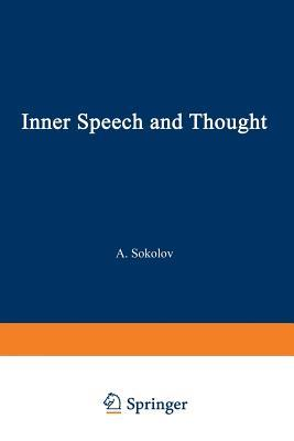 Inner Speech and Thought