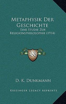 Metaphysik Der Geschichte