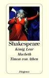 König Lear. Macbeth. Timon von Athen.