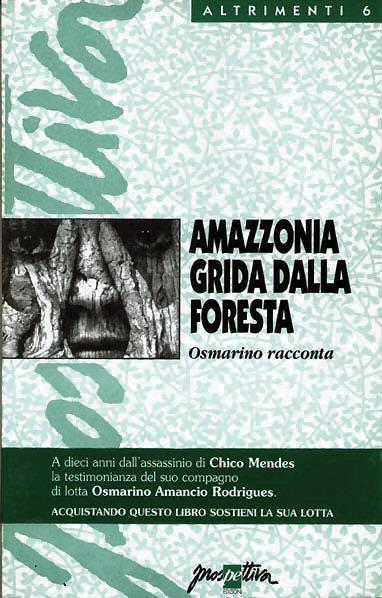 Amazzonia grida dalla foresta