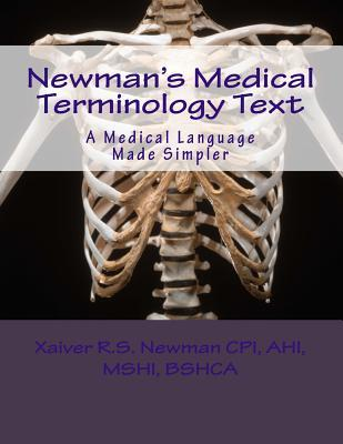 Newman's Medical Terminology Text