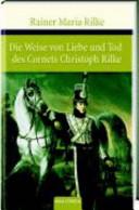 """""""Die"""" Weise von Liebe und Tod des Cornets Christoph Rilke"""