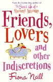 Friends, Lovers and Other Indiscretions