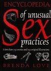 Encyclopedia of Unusual Sex Practices