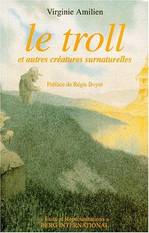 Le troll et autres créatures surnaturelles dans les contes populaires norvégiens