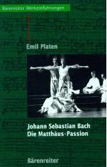 Johann Sebastian Bach: Die Matthäus-Passion