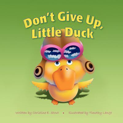 Don't Give Up, Little Duck!
