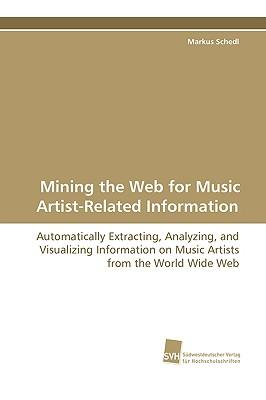 Mining the Web for Music Artist-related Information