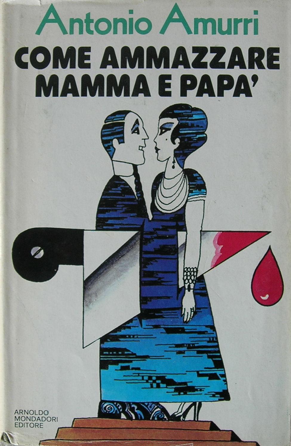 Come ammazzare mamma e papà