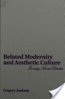 Belated Modernity and Aesthetic Culture