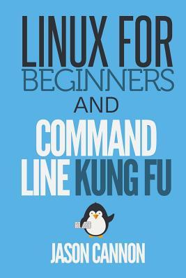Linux for Beginners and Command Line Kung Fu
