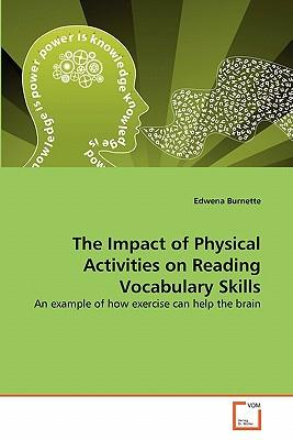 The Impact of Physical Activities on Reading Vocabulary Skills