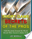Short Game Secrets of the Pros