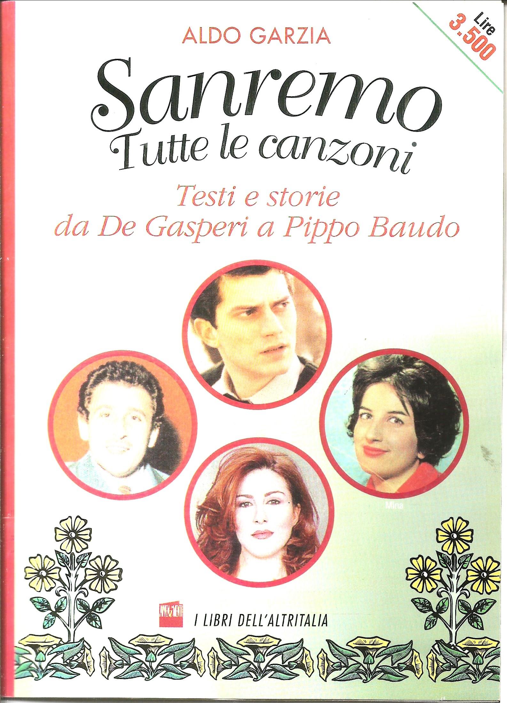 Sanremo. Tutte le canzoni