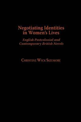Negotiating Identities in Women's Lives