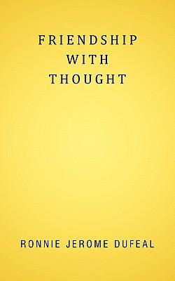 Friendship With Thought
