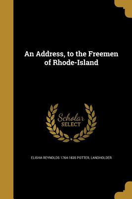 ADDRESS TO THE FREEMEN OF RHOD