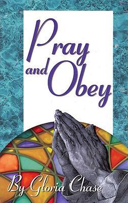 Pray and Obey