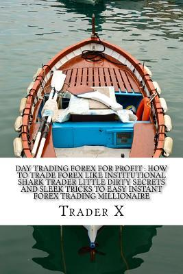 Day Trading Forex fo...