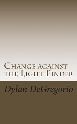 Change against the Light Finder
