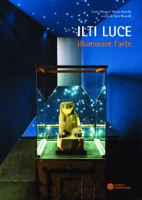 Ilti Luce. Illuminare l'arte